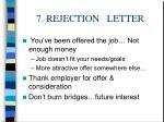 7 rejection letter