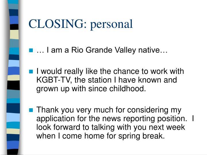 CLOSING: personal