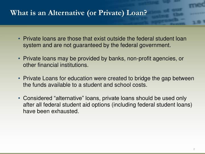 What is an Alternative (or Private) Loan?
