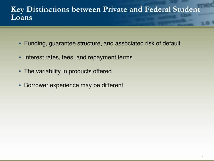 Key Distinctions between Private and Federal Student Loans