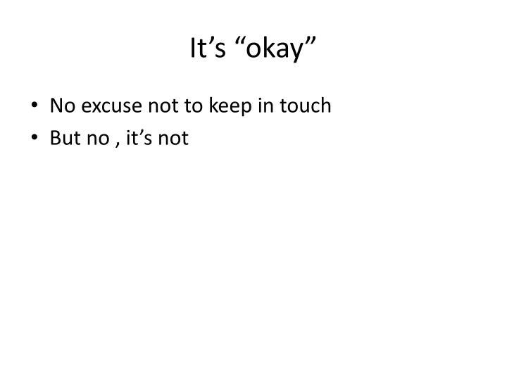 """It's """"okay"""""""
