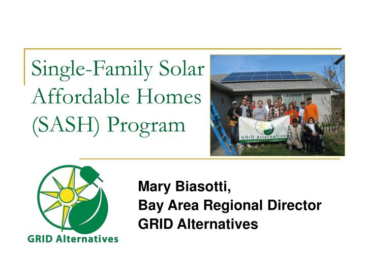 Single family solar affordable homes sash program