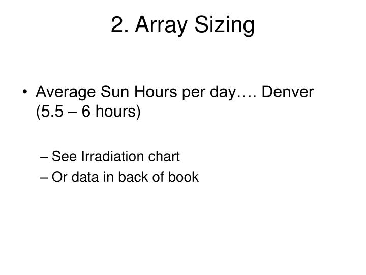 2. Array Sizing