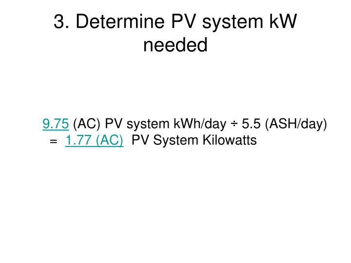 3. Determine PV system kW needed