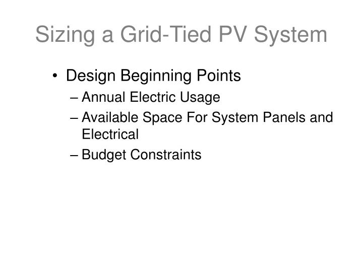 Sizing a grid tied pv system