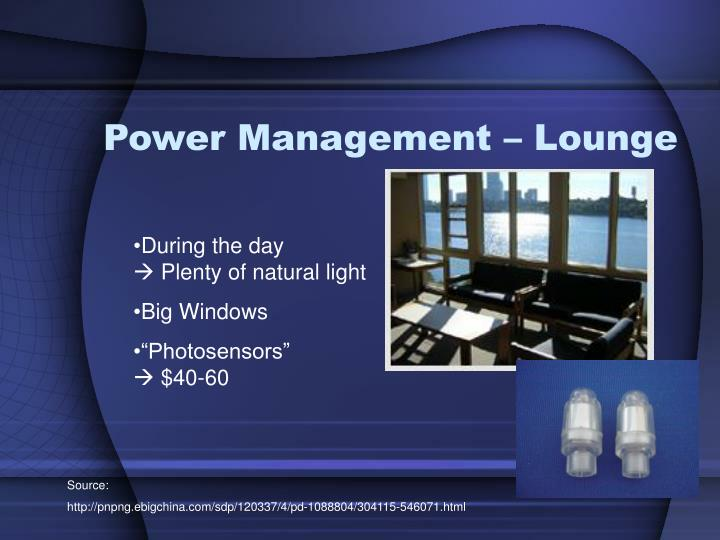 Power Management – Lounge