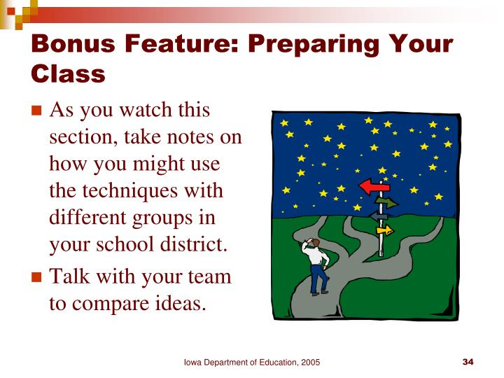Bonus Feature: Preparing Your Class
