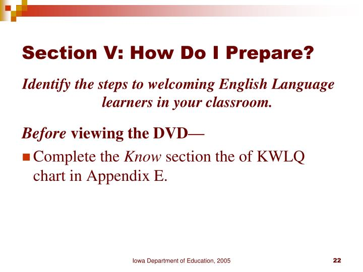 Section V: How Do I Prepare?