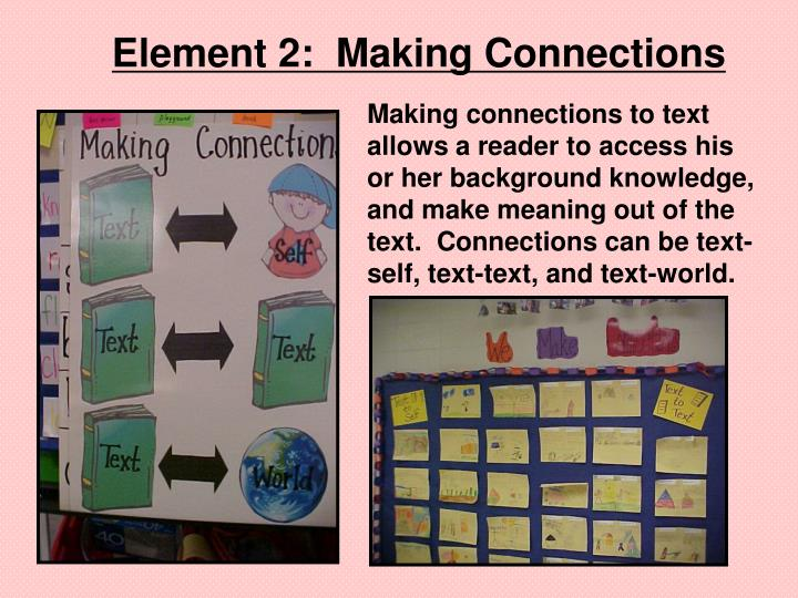 Element 2:  Making Connections