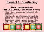 element 3 questioning