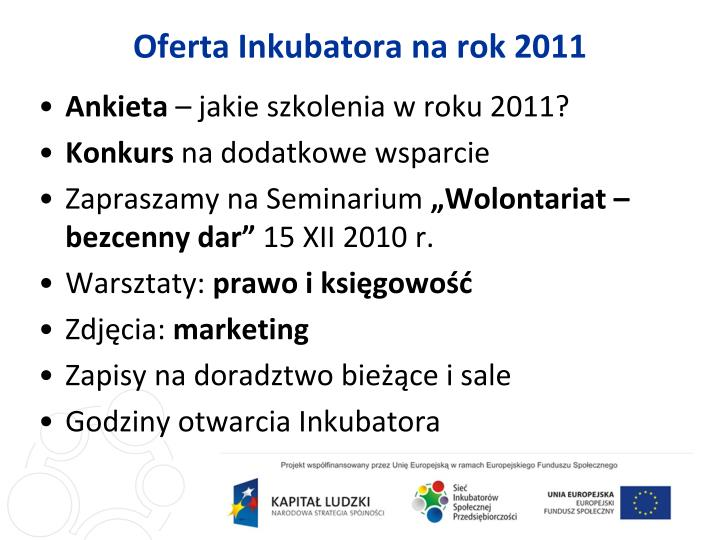 Oferta Inkubatora na rok 2011