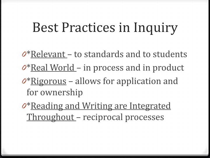 Best Practices in Inquiry