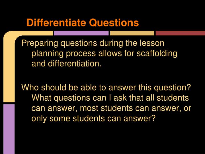 Differentiate Questions