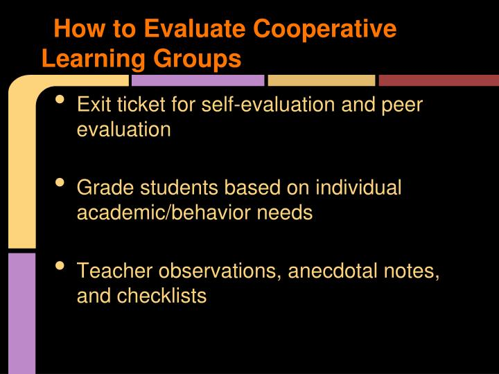How to Evaluate Cooperative Learning Groups