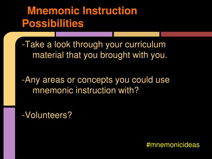 Mnemonic Instruction Possibilities