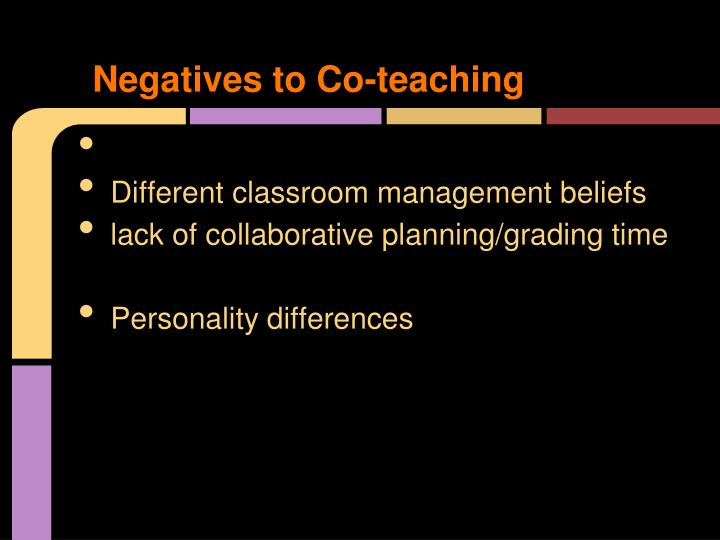 Negatives to Co-teaching