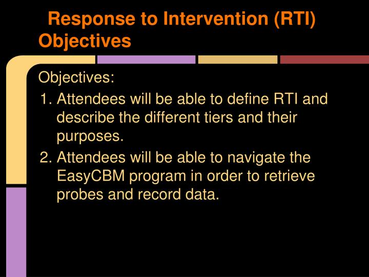 Response to Intervention (RTI) Objectives