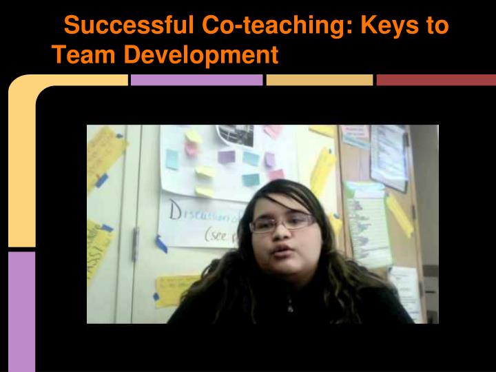 Successful Co-teaching: Keys to Team Development