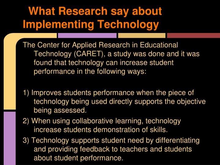 What Research say about  Implementing Technology