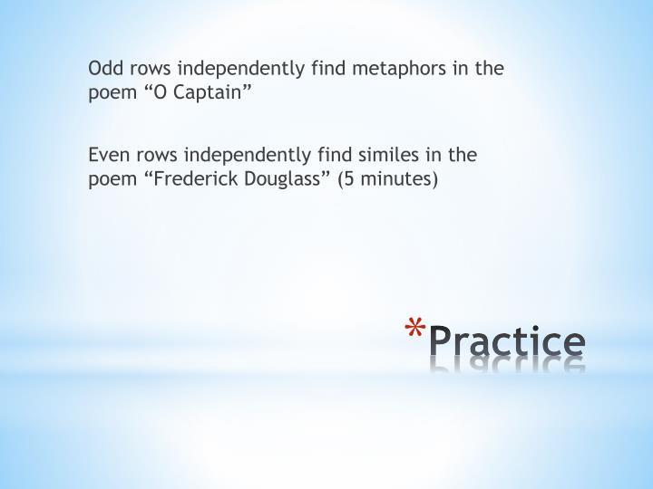 "Odd rows independently find metaphors in the poem ""O Captain"""