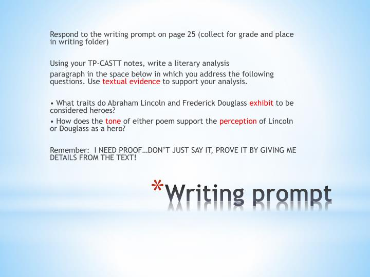 Respond to the writing prompt on page 25 (collect for grade and place in