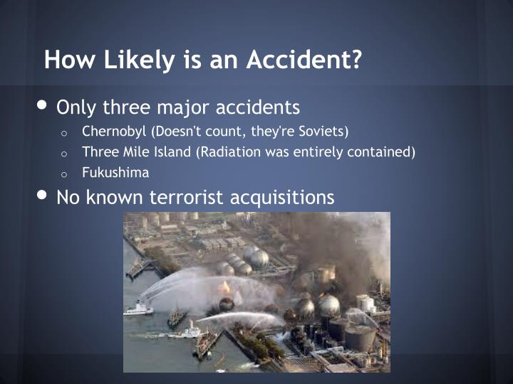 How Likely is an Accident?