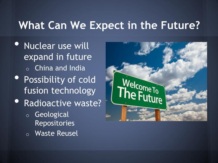 What Can We Expect in the Future?