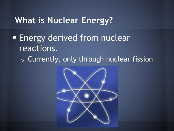 What is Nuclear Energy?