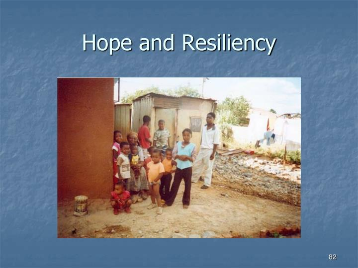 Hope and Resiliency