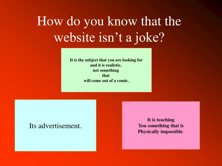 How do you know that the website isn't a joke?