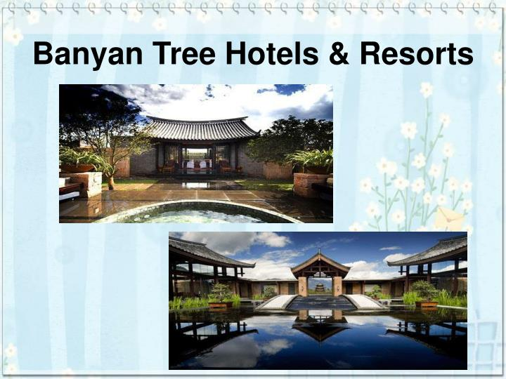 Banyan tree hotels resorts