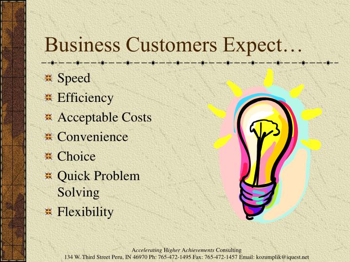 Business Customers Expect…