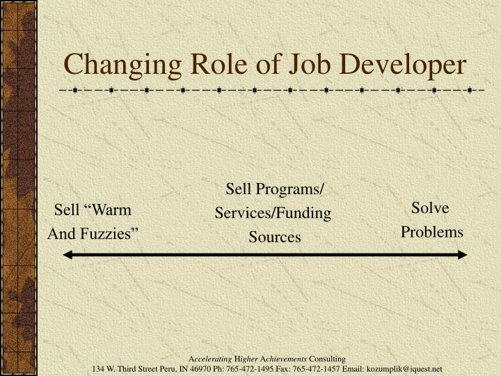 Changing Role of Job Developer