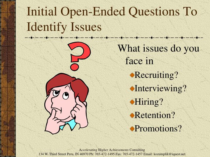Initial Open-Ended Questions To Identify Issues