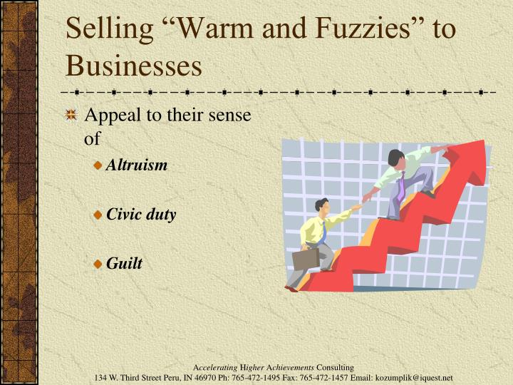 "Selling ""Warm and Fuzzies"" to Businesses"
