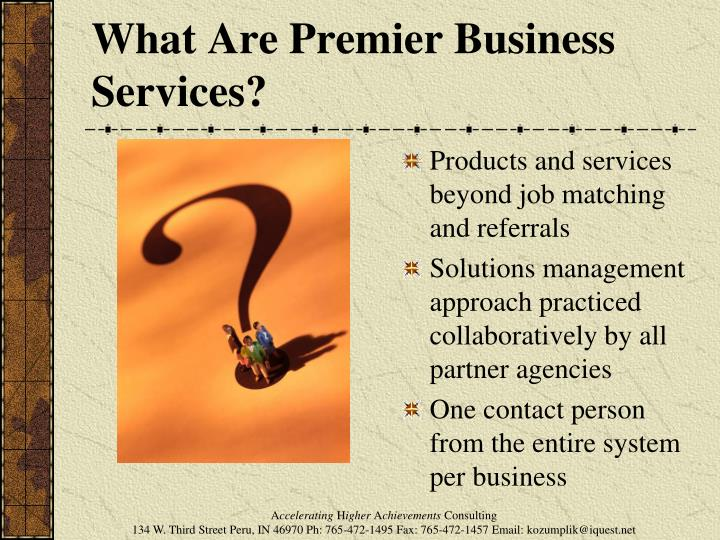 What Are Premier Business