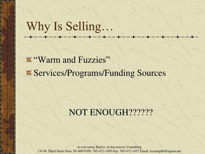 Why Is Selling…