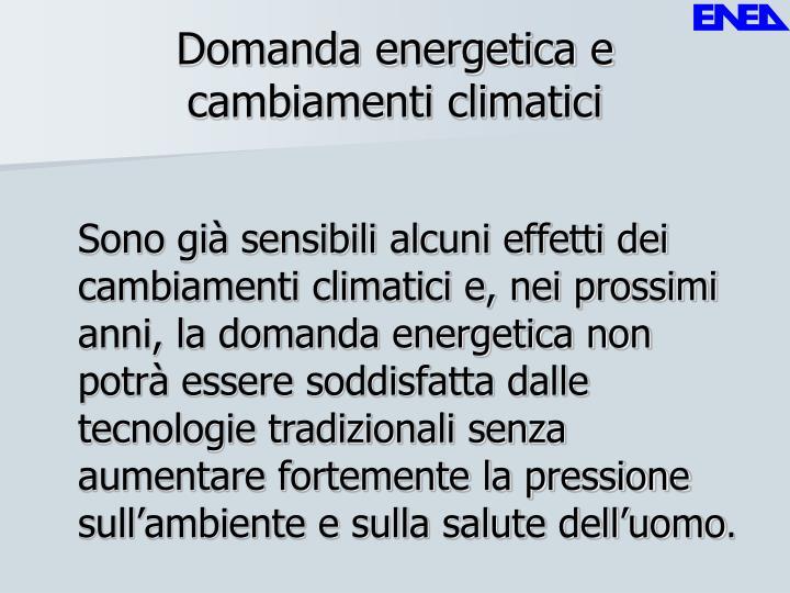 Domanda energetica e cambiamenti climatici