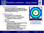 radiation protection decay losses