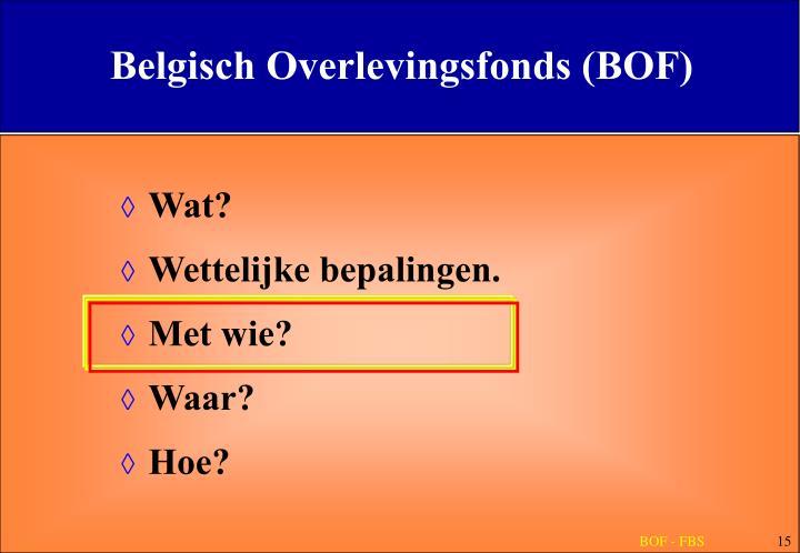 Belgisch Overlevingsfonds (BOF)