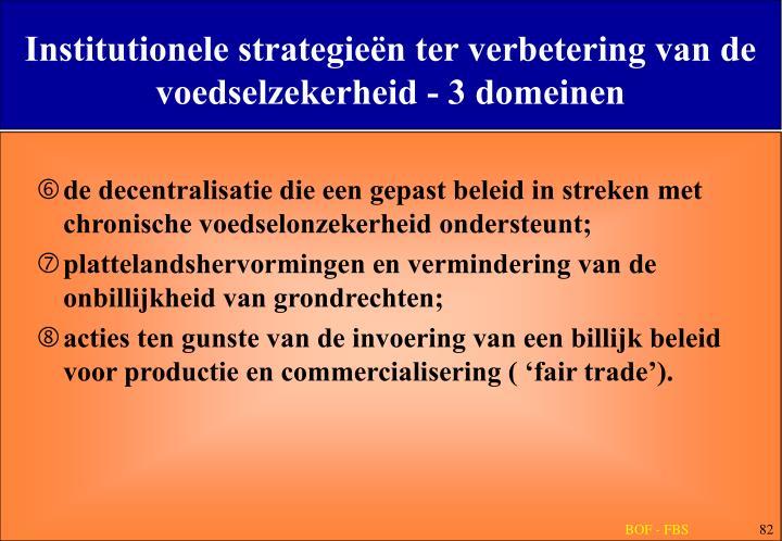 Institutionele strategieën ter verbetering van de voedselzekerheid - 3 domeinen