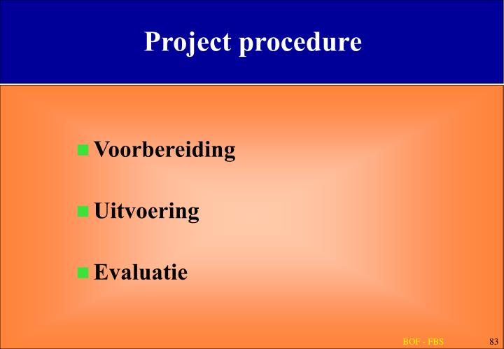 Project procedure