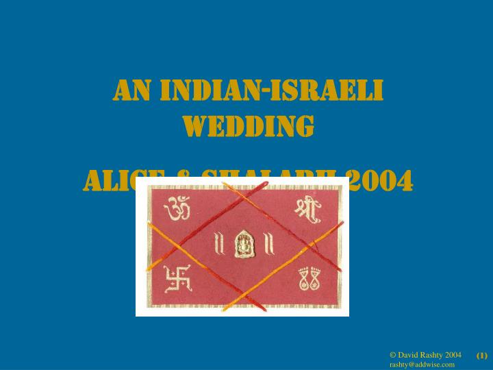 An Indian-Israeli Wedding