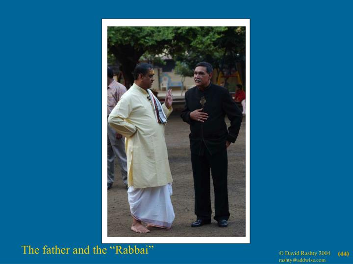 "The father and the ""Rabbai"""