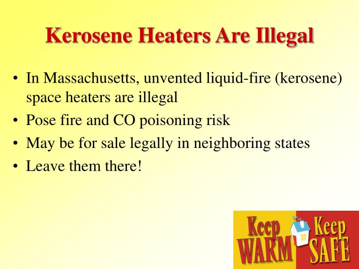 Kerosene Heaters Are Illegal