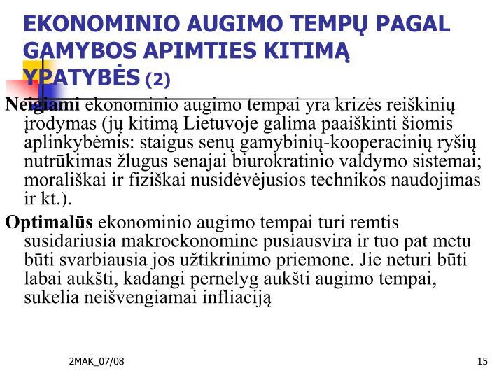 EKONOMINIO AUGIMO TEMPŲ PAGAL GAMYBOS APIMTIES KITIMĄ