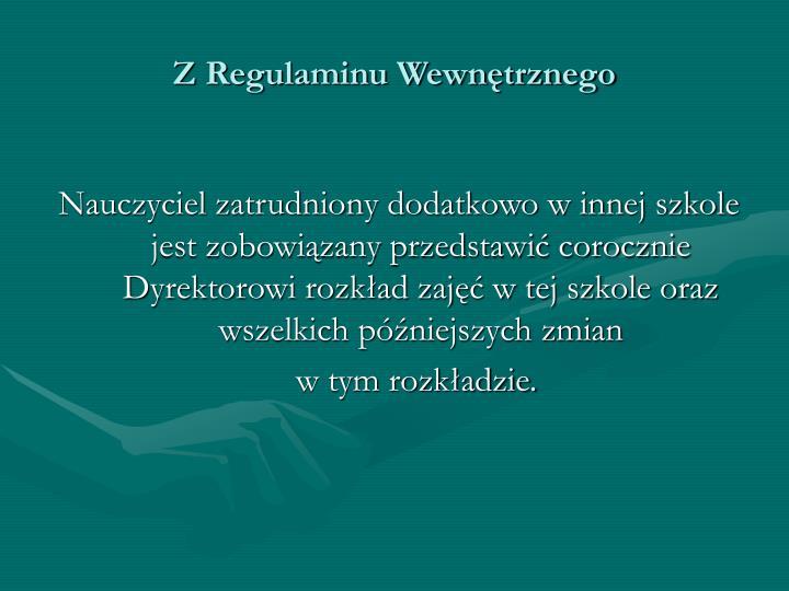 Z Regulaminu Wewnętrznego