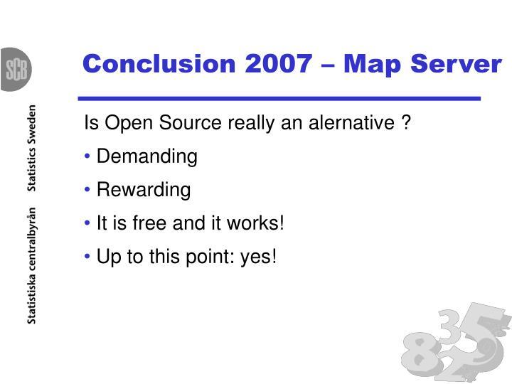 Conclusion 2007 – Map Server
