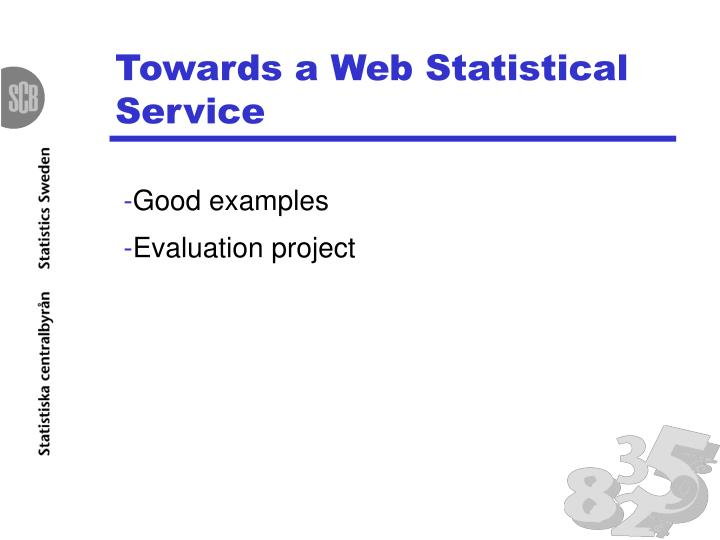 Towards a Web Statistical Service