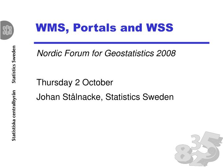Wms portals and wss